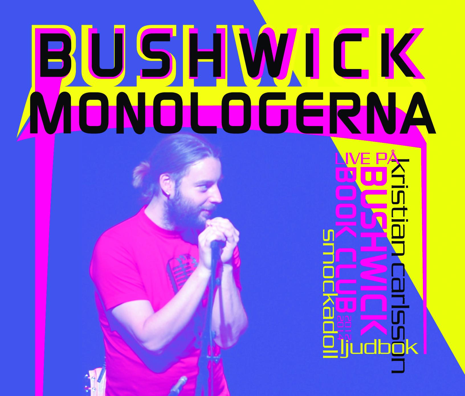 Ljudbok Bushwickmonologerna av Kristian Carlsson