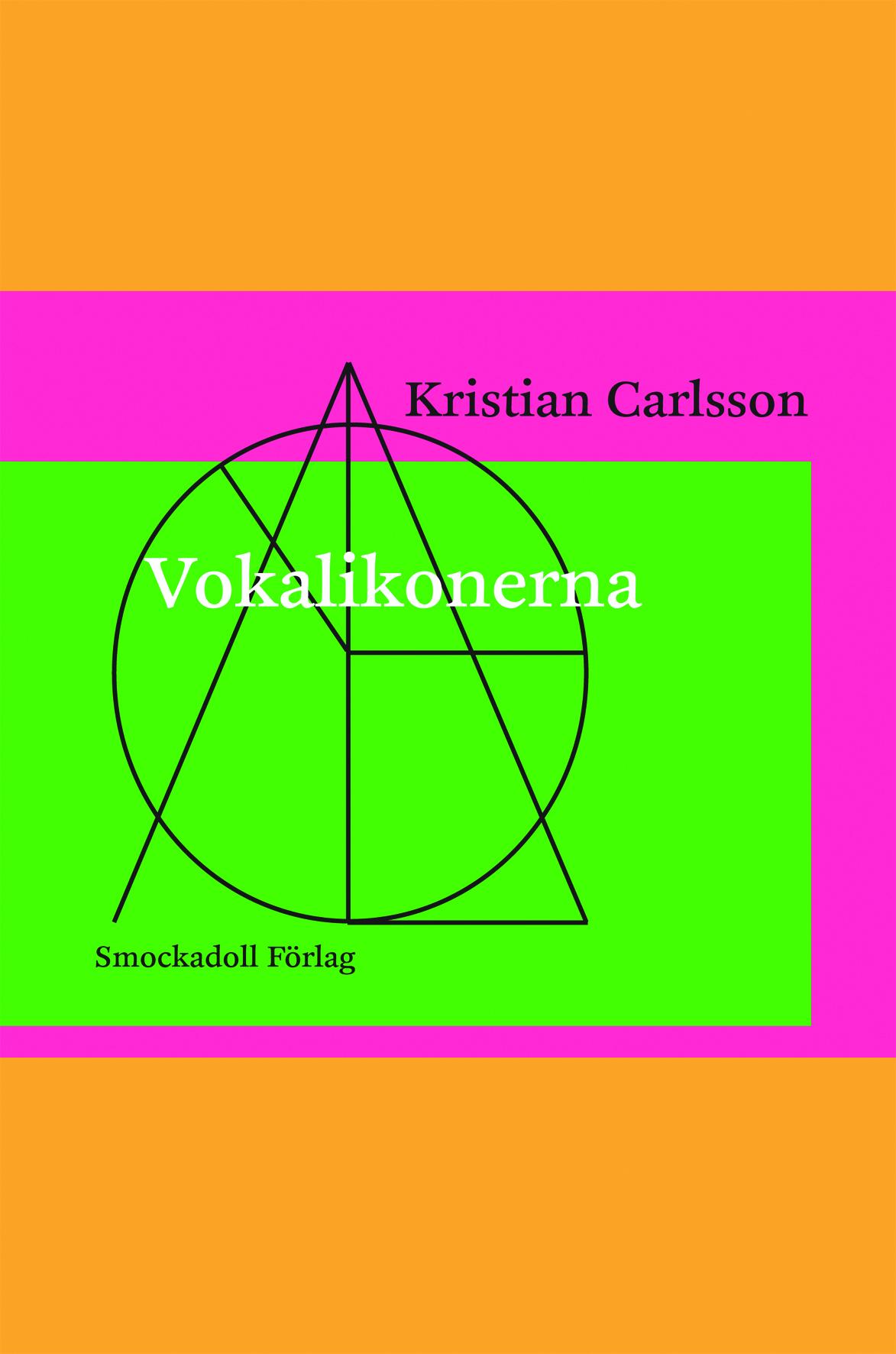 Vokalikonerna av Kristian Carlsson